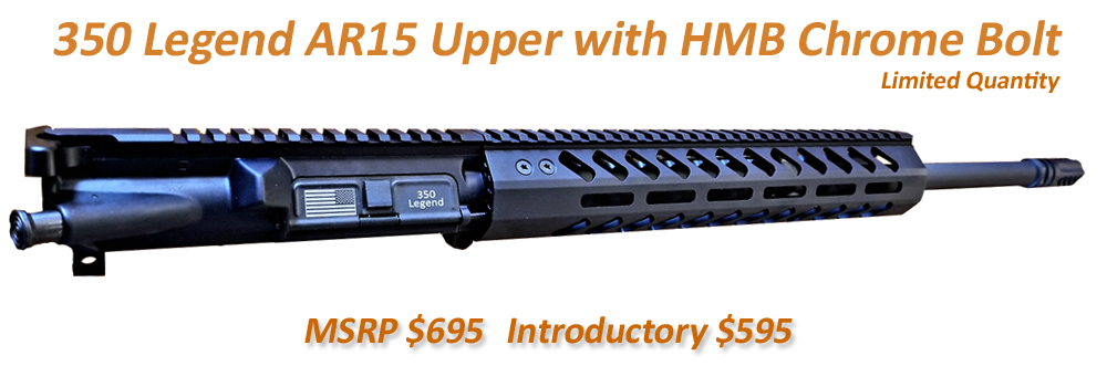 350 Legend Complete AR15 Upper with HMB Crome Bolt - $595 Shipped
