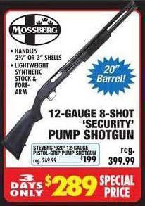Mossberg 12-Gauge 8-Shot & Stevens 320 12-Gauge Security