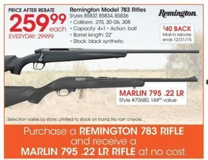 Academy circular: Buy Remington 783, get Marlin 795 free - $259 99 after  $40 rebate (Free S/H over $25)