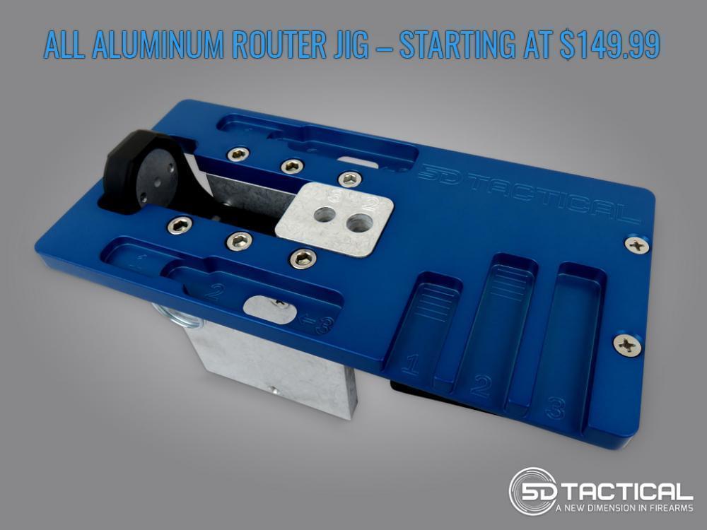5D Tactical - Universal AR-15/AR-9 80% Lower Router Jig - $149 99