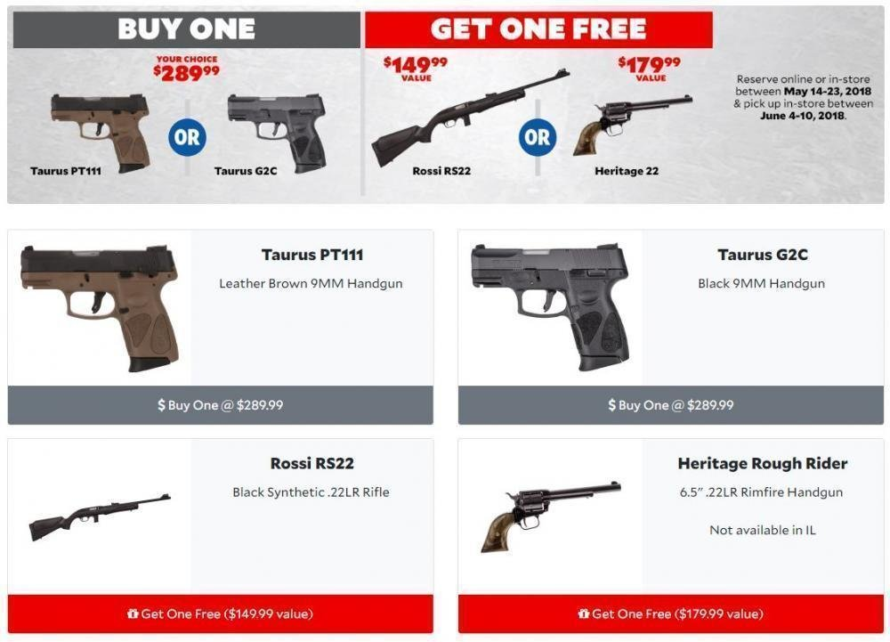 Buy a Taurus PT111 or Taurus G2C ($290 each) get a free Rossi RS22 or  Heritage Rough Rider Free - RESERVE for IN-STORE PICKUP